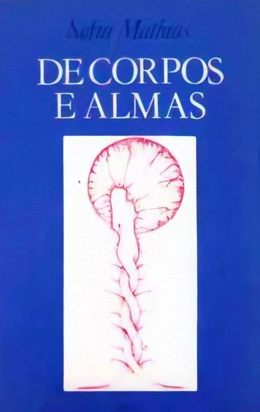De Corpos e Almas - Sofia Mathias