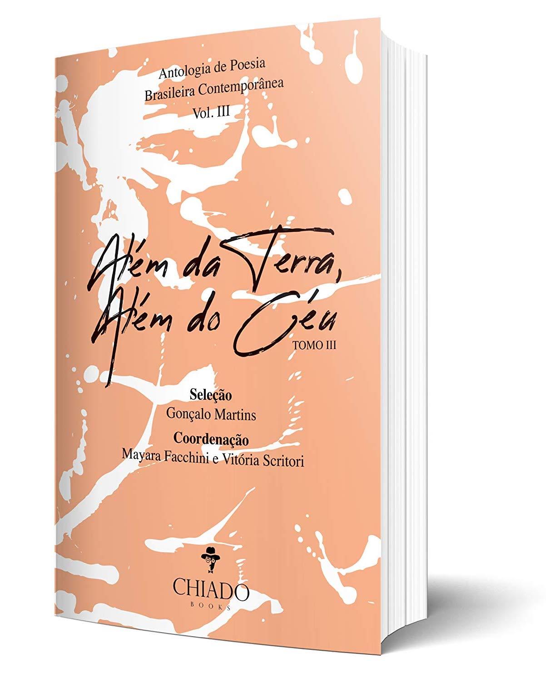 Além da Terra, Além do Céu - Tomo III: Antologia de Poesia Brasileira Contemporânea – Vol. III